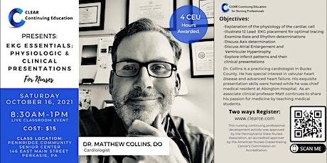 EKG Essentials: Physiologic and Clinical Presentations w/ Dr. Matt Collins tickets