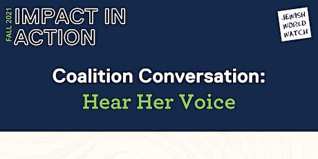 Coalition Conversation: Hear Her Voice tickets