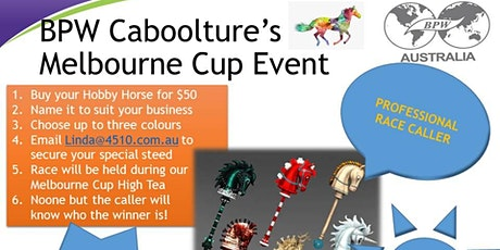 Melbourne Cup High Tea and Unicorn Race with BPW Caboolture tickets