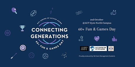 AUT Centre Of Active Aging Connecting Generations 60+ Fun & Games Day tickets