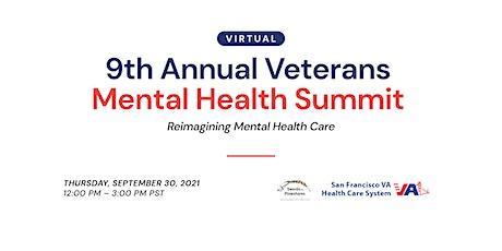 9th Annual Veterans Mental Health Summit: Reimagining Mental Health Care tickets