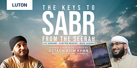 The Keys To Sabr - Luton tickets