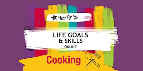 Life Goals and Skills Online-COOKING (Lockdown edition) tickets