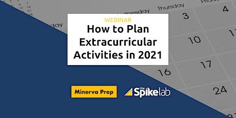 TSL + Minerva Prep Webinar: How To Plan Extracurricular Activities in 2021 tickets