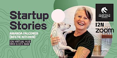 Startup Stories - Amanda Falconer (Bestie Kitchen) tickets