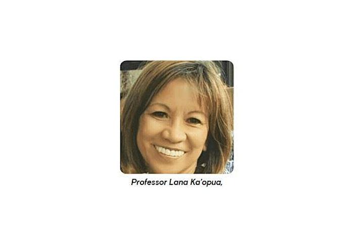 Visiting Indigenous Scholar - Professor Lana Ka'opua, University of Hawaii image