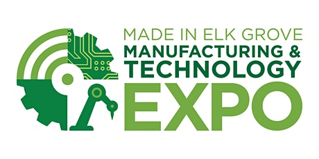 Made In Elk Grove Manufacturing & Technology Expo '21 (Attendee Reg) tickets