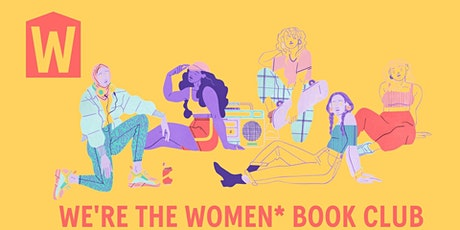 We're the Women* Book Club-Lockdown Edition tickets