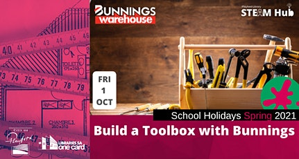 Spring School Holidays: Build a Toolbox with Bunnings tickets