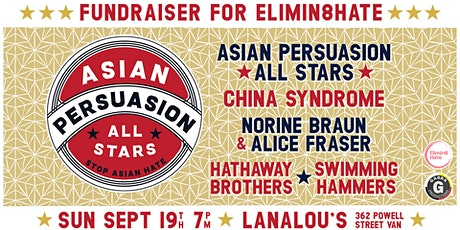 Asian Persuasion All Stars Fundraiser for Elimin8Hate tickets