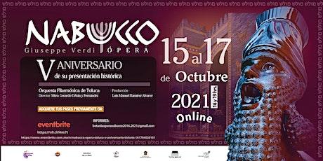 """Nabucco Ópera Toluca""V aniversario entradas"