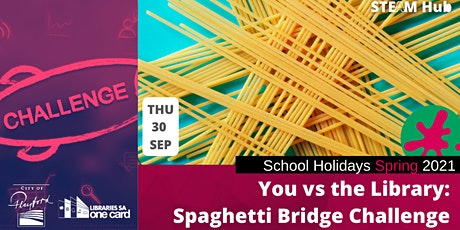 Spring School Holidays: You vs the Library Spaghetti Bridge Challenge tickets