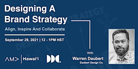 Designing A Brand Strategy: Align, Inspire And Collaborate tickets