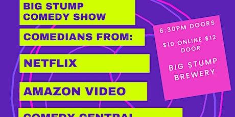 Big Stump Comedy Night tickets