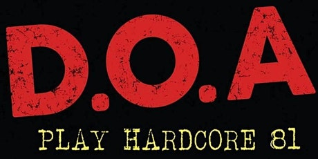 DOA Live in Chilliwack tickets