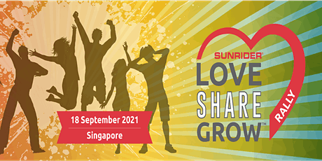 Love Share Grow Rally / The Sunrider Experience – LIVE ONLINE 18 Sept 2021 tickets