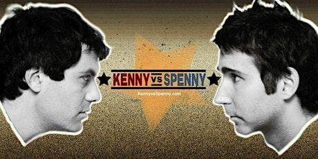 KENNY VS SPENNY tickets
