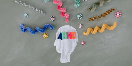 Parent Information: Executive Functioning for Children with ADHD tickets
