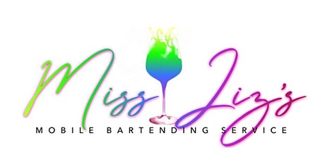 Celebrating 5 Years of Service: Miss Liz's Mobile Bartending Service tickets