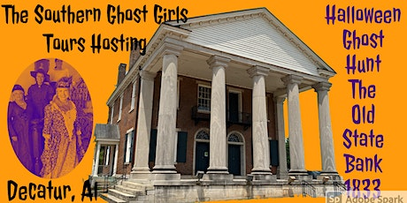 Decatur's Historic 1833 The Old State Bank Interactive Halloween Ghost Hunt tickets