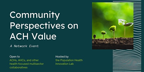 Community Perspectives on ACH Value tickets