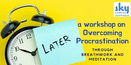 Overcoming Procrastination tickets