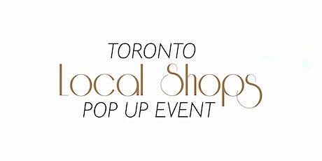 Toronto Local Shops Pop Up Event tickets