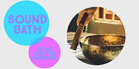 Sound Bath Evening | Glandore tickets