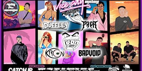 Vice City Brisbane Presents. KRON, DUFFEEY, BAO, PAPA & BADVOID tickets