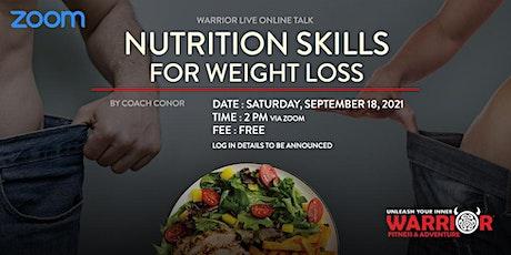 Warrior Live Online Talk: Nutrition Skills For Weight Loss tickets