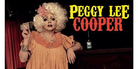 Peggy Lee Cooper in Groot Ongelijk tickets