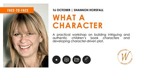 What a Character: Writing for Children's Narratives with Shannon Horsfall tickets