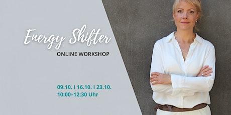 ENERGY SHIFTER * Online Workshop Tickets