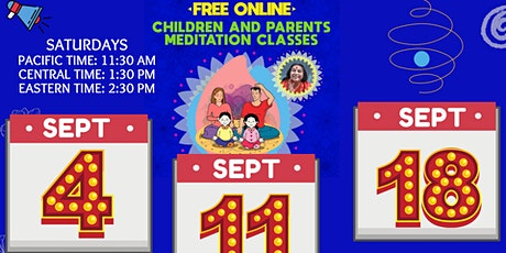 Free 3-week Online Meditation Workshop for Children and Parents tickets