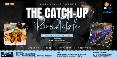 The Catch-Up Roundtable Live Audience - Houston, Texas tickets