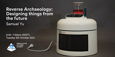 Reverse Archaeology: Designing things from the future tickets