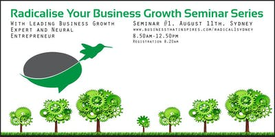 Radicalise Your Business Growth #1 - SYD
