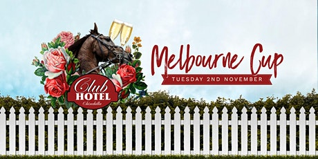 Melbourne Cup Luncheon at the Club Hotel tickets