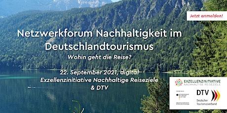 Netzwerkforum Nachhaltigkeit im Deutschlandtourismus: Wohin geht die Reise? Tickets