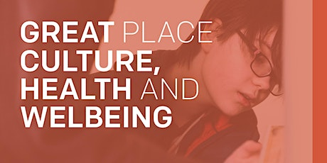 Great Place GM Online Conference: Culture Health and Wellbeing tickets