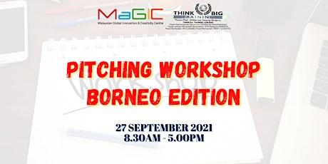 Virtual Pitching Workshop Borneo Edition tickets