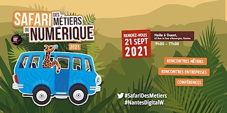 Safari des métiers du numérique 2021| Pré-inscription (Nantes) billets