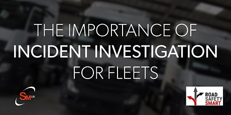 The Importance of Incident Investigation for Fleets tickets