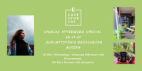 spurlos Afterwork Special: Workshop - Urbanes Gärtnern mit Grauwasser Tickets