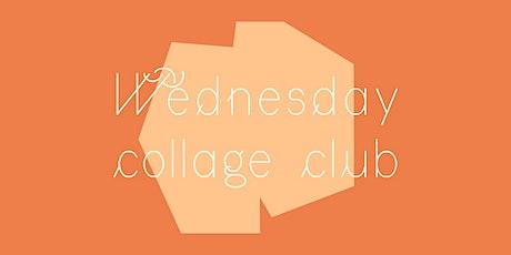 Wednesday Collage Club • September Workshop tickets