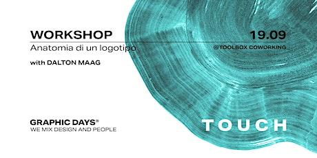 Graphic Days® Touch   Workshop with Dalton Maag biglietti