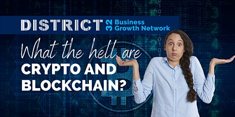 What The Hell Are Crypto & Blockchain? - Online Event - Tue 21 Sept tickets
