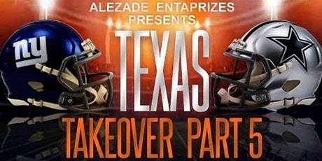Texas Takeover Part 5 Weekend Getaway tickets