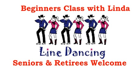 Beginners Line Dancing Class with Linda every Thursday Evening 6:30-7:30 pm tickets