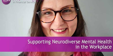 E2W Workshop: Supporting Neurodiverse Mental Health in the Workplace tickets